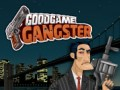 ゲームズ GoodGame Gangster