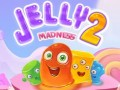 ゲームズ Jelly Madness 2