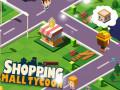 ゲームズ Shopping Mall Tycoon