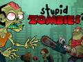 ゲームズ Stupid Zombies 2